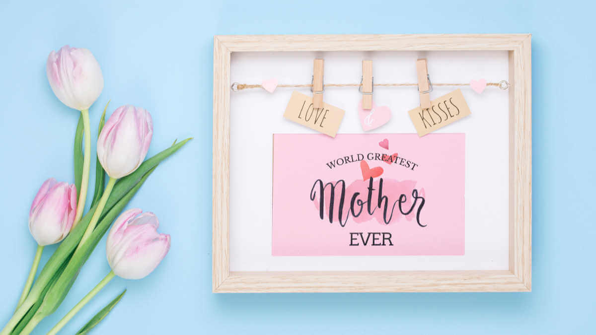 6 Mesmerizing Ways to Commemorate Mother's Day in 2021